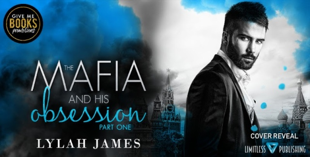 Release Blitz : The Mafia and his Obsession : Part 1